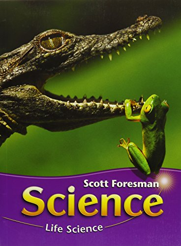 SCIENCE 2006 MODULE A LIFE SCIENCE STUDENT EDITION GRADE 3: Scott Foresman