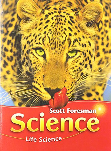 9780328156757: Scott Foresman Science: Life Science