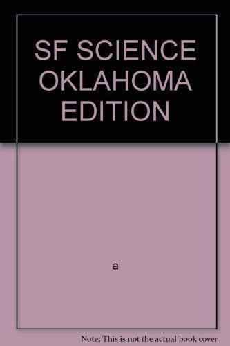 9780328157747: SF SCIENCE OKLAHOMA EDITION