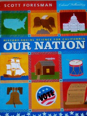 9780328166732: History-Social Science For California Our Nation