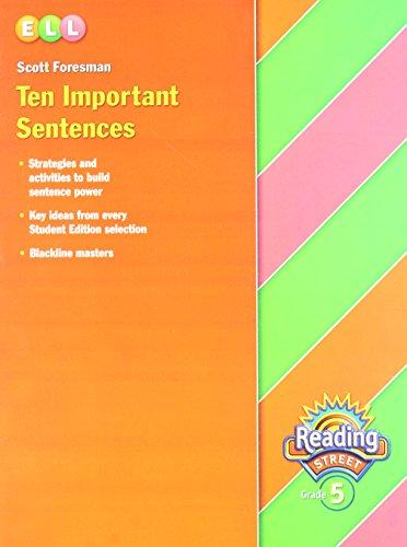 Reading Street, Grade 5: Ten Important Sentences (2005 Copyright): Staff