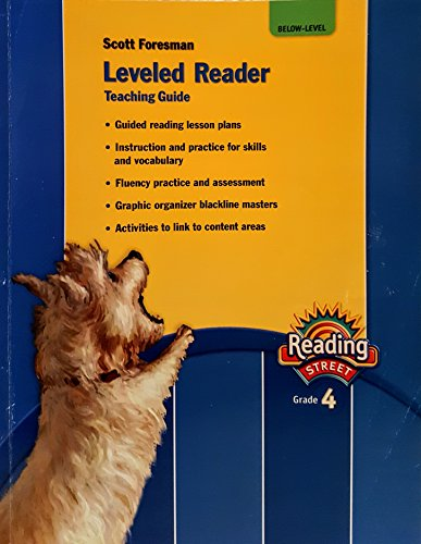 9780328169108: Leveled Reader Teaching Guide Below-Level (Scott Foresman Reading Street Grade 4)