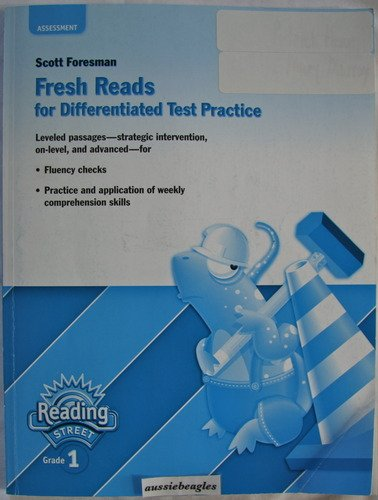 9780328169771: Scott Foresman Reading Street Grade 1 Fresh Reads for Differentiated Test Practice