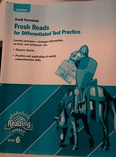 9780328169825: Scott Foresman Fresh Reads for Differentiated Test Practice (Reading Street Grade 6)