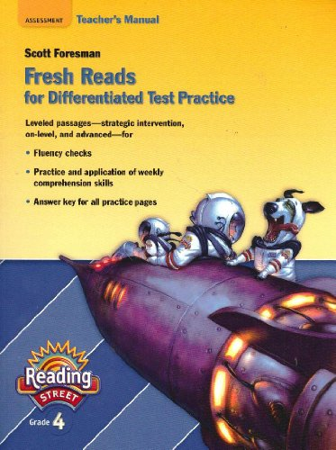 9780328169863: Fresh Reads for Differentiated Test Practice Grade 4 Teacher's Manual (Scott Foresman Reading Street)