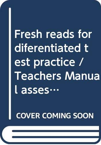 9780328169887: Fresh reads for diferentiated test practice / Teachers Manual assesment GRADE 6