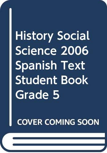 9780328174119: HISTORY SOCIAL SCIENCE 2006 SPANISH TEXT STUDENT BOOK GRADE 5