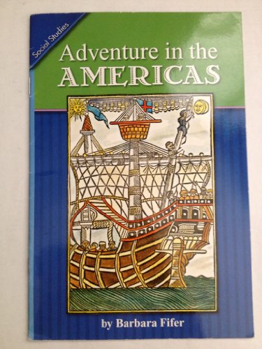 Social Studies Adventures in America (0328175021) by Barbara Fifer