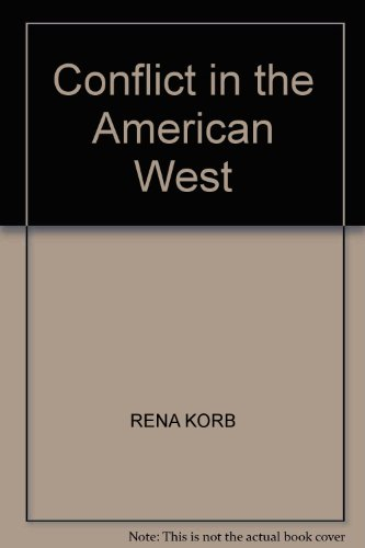 9780328175178: Conflict in the American West