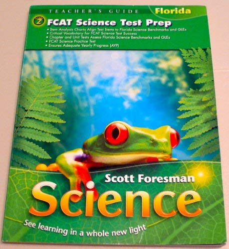 9780328177493: FCAT Science Test Prep Grade 2 (Scott Foresman Science See Learning in a whole new light)