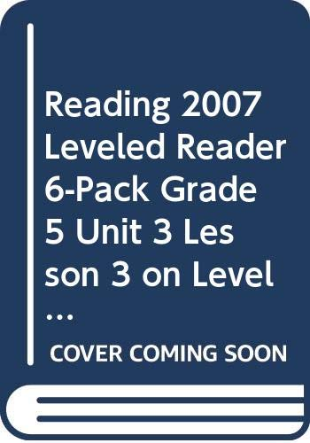 9780328182886: READING 2007 LEVELED READER 6-PACK GRADE 5 UNIT 3 LESSON 3 ON LEVEL SEARCHING FOR DINOSAURS