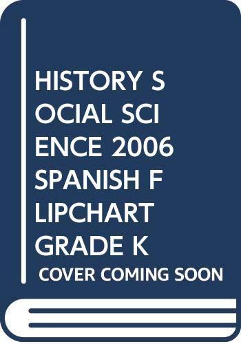 9780328188185: HISTORY SOCIAL SCIENCE 2006 SPANISH FLIPCHART GRADE K