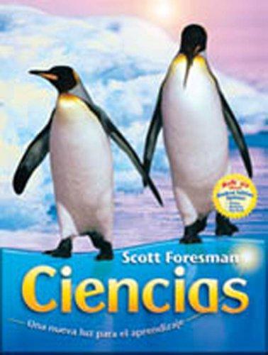 SCIENCE 2007 SPANISH STUDENT EDITION SINGLE VOLUME: Foresman, Scott