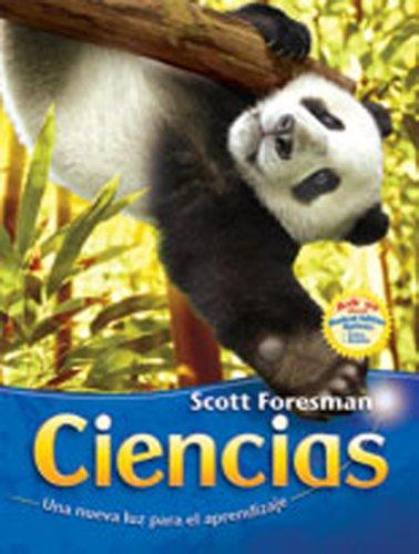 SCIENCE 2007 SPANISH STUDENT EDITION SINGLE VOLUME: Scott Foresman