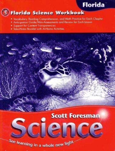 Scott Foresman Science Florida Science Workbook 5th: Dr. Timothy Cooney,