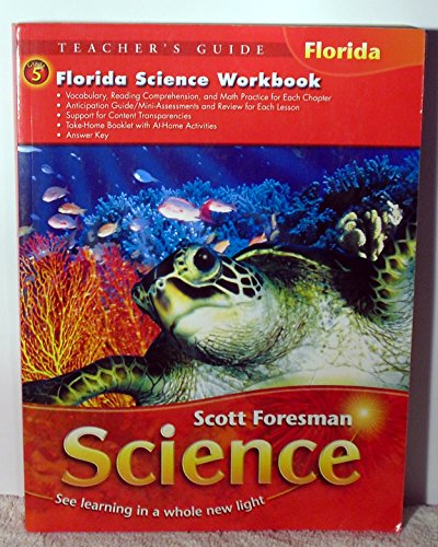 9780328200740: Florida Science Workbook Grade 5 (Scott Foresman Science See Learning in a Whole new light)