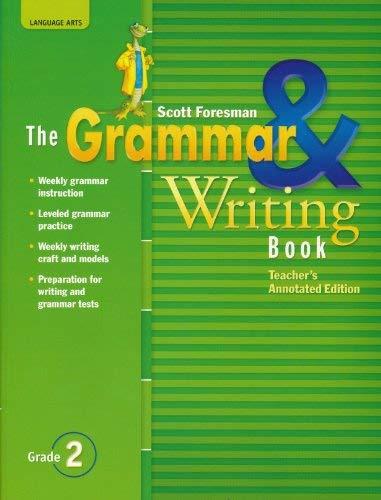 9780328204854: The Grammar & Writing Book ;Grade 2 (Teacher's Annotated Edition)