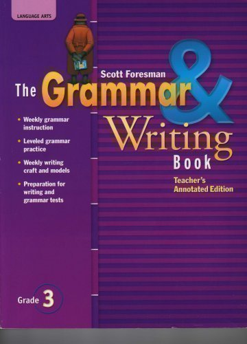 9780328204861: The Grammar & Writing Book Grade 3 - Teacher's Annotated Edition