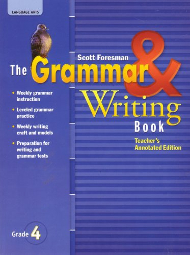 9780328204878: Language Arts, The Grammar and Writing Book, Grade 4, Teachers's Annotated Edition
