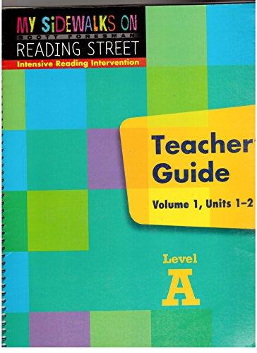 9780328213870: Scott Foresman My Sidewalks On Reading Street, Intensive Reading Intervention, Teacher's Guide, Level A, Volume 1, Units 1-2