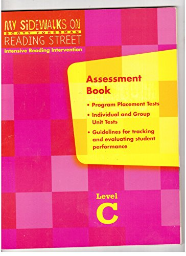 My Sidewalks On Reading Street Intensive Reading Intervention Level C Assessment Book: D, Connie ...