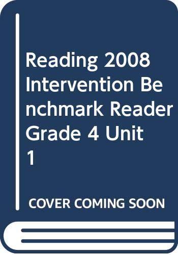 9780328214143: READING 2008 INTERVENTION BENCHMARK READER GRADE 4 UNIT 1