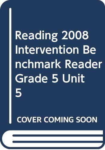 9780328214242: READING 2008 INTERVENTION BENCHMARK READER GRADE 5 UNIT 5