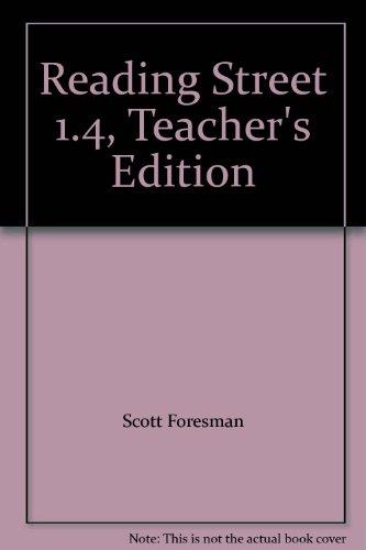9780328220243: Reading Street 1.4, Teacher's Edition