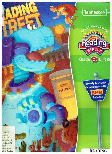 Scott Foresman Reading Street, Grade 2, Unit 5 - Tennessee Teacher's Edition (Reading Street)