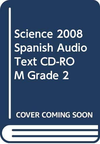 9780328221516: Science 2008 Spanish Audio Text Cd-rom, Grade 2