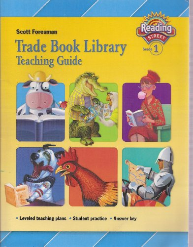 9780328233618: Trade Book Library Teaching Guide Grade 1, Leveled Teaching Plans, Student Practice, Answer Key (Reading Street)