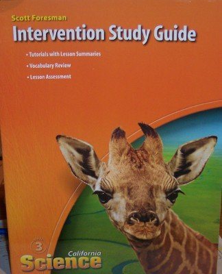 Intervention Study Guide Grade 3 (California Science): Dr. Timothy Cooney