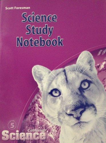 9780328236473: Science Study Notebook (California Science Grade 5)