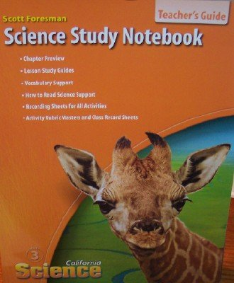 9780328236510: California Science Study Notebook Grade 3 (Teacher's Edition)