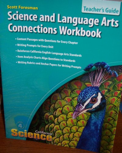 Science and Language Arts Connections Workbook, Grade 4, California Science (Teacher's Edition...