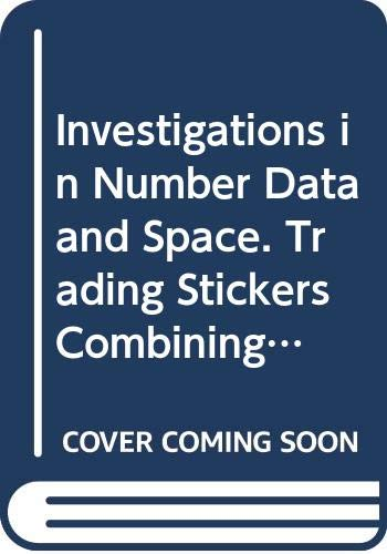 9780328237449: Investigations in Number, Data, and Space. Trading Stickers, Combining Coins. Addition Subtraction, and the Number System 1. Grade 3, Unit 1
