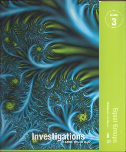 9780328237487: Investigations in Number, Data, and Space Grade 3 Curriculum Unit 5 Equal Groups