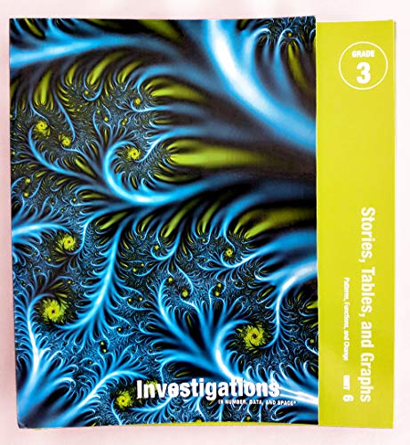 9780328237494: Investigations in Number, Data, and Space Grade 3 Curriculum Unit 6 Stories, Tables, and Graphs