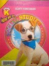 9780328239528: Here We Go,teacher's Edition, Grade K ( Scott Foresman Social Studies )