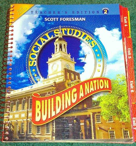 9780328239603: Social Studies: Building A Nation, Volume 2, Teacher's Edition