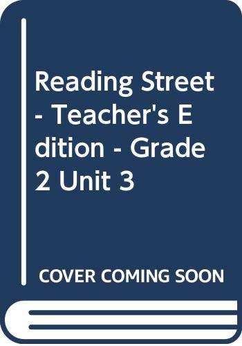 9780328243693: Reading Street - Teacher's Edition - Grade 2 Unit 3