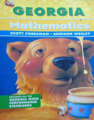 Georgia Mathematics, Grade 2 (Scott Foresman): Crown, Fennell et al Charles