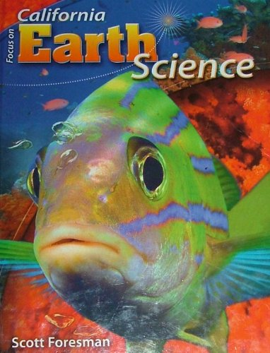 9780328246533: Focus on Earth Science, California Edition 2008