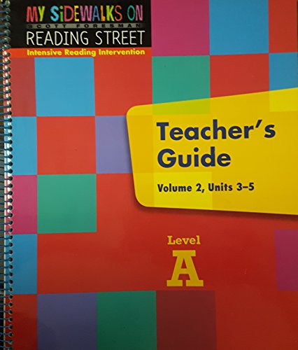 9780328247899: Scott Foresman My Sidewalks On Reading Street Intensive Reading Intervention Teacher's Guide Level A, Volume 2, Units 3-5