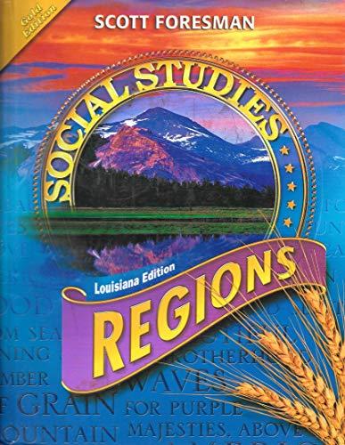 9780328249824: Social Studies Regions Louisiana Edition (HARDCOVER)