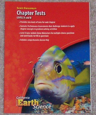 9780328258659: Chapter Tests Levels A and B (Focus on California Earth Science)