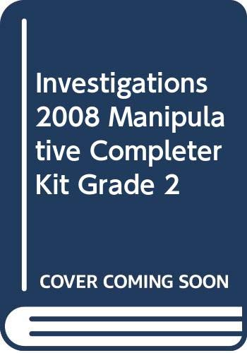 9780328259991: INVESTIGATIONS 2008 MANIPULATIVE COMPLETER KIT GRADE 2