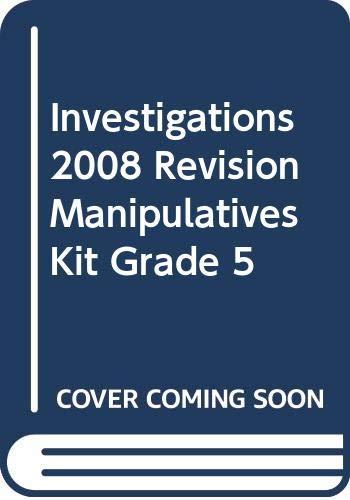 9780328260140: Investigations 2008 Revision Manipulatives Kit Grade 5