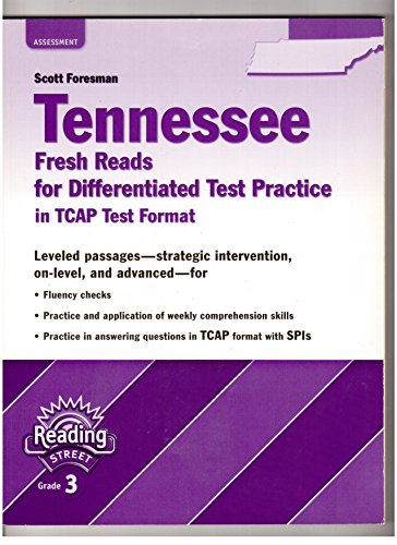 Reading Street, Grade 3: Tennessee Fresh Reads For Differentiated Test Practice In TCAP Test Format...