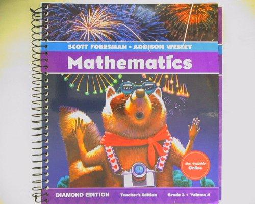Scott Foresman-Addison Wesley Mathematics: Grade 3, Vol. 4, Teacher's Edition